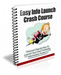 Easy Info Launch Crash Course - PLR