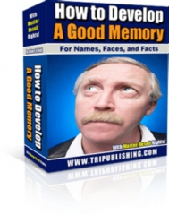 How To Develop A Good Memory