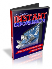 Instant Infoprenuer Video Course