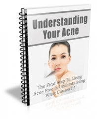 Understanding Your Acne - PLR